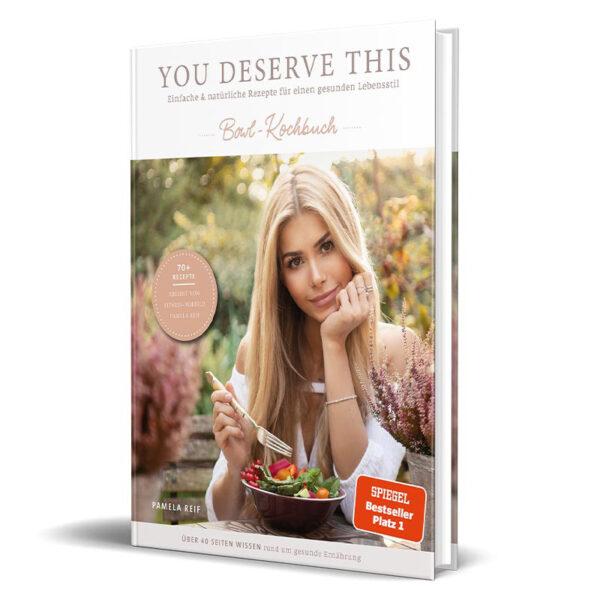 Cover vom Kochbuch von Influencerin Pamela Reif: You Deserve This