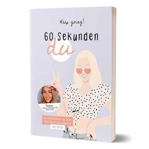 Cover vom Mitmachbuch von Influencerin Dalia Mya - 60 Sekunden du