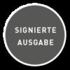 Button mit Aufschrift Signierte Ausgabe