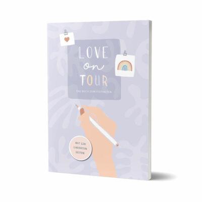 Love on Tour – Das Buch zum Festhalten (Notizbuch)