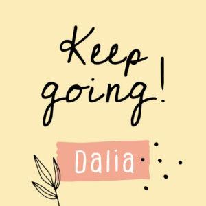 Dalia Footer Grafik Keep going!