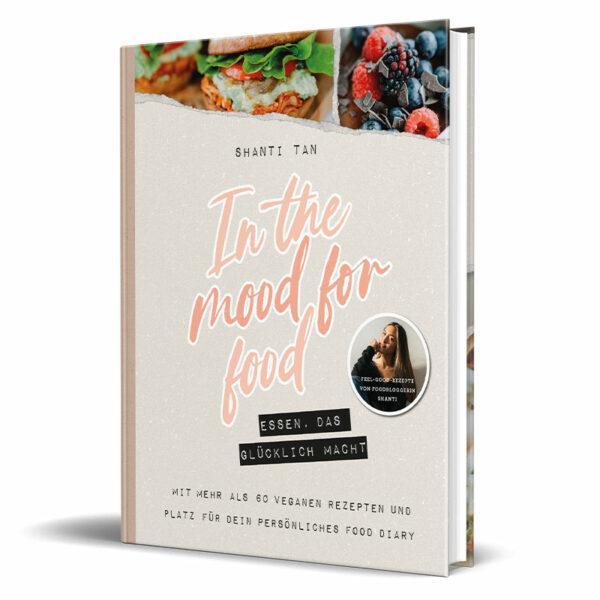Kochbuch von Shanti Tan: In the mood for food
